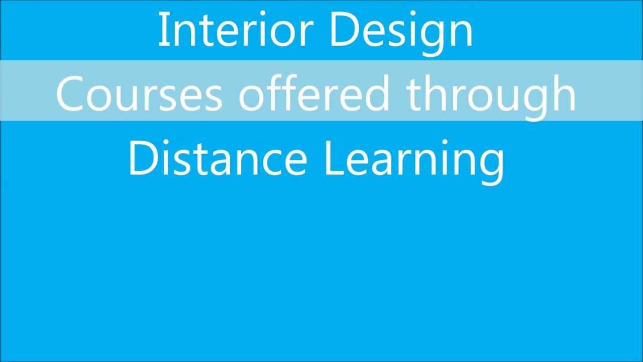 Interior design courses through distance education in - Interior design courses distance learning ...