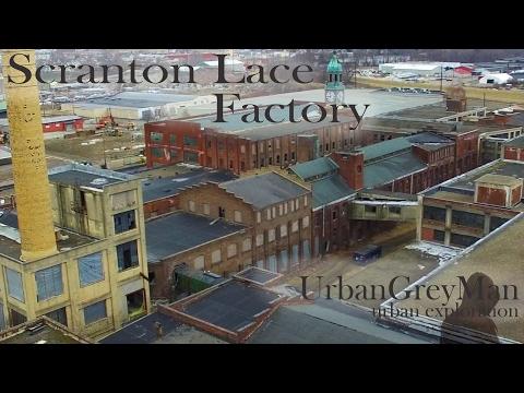 America in Decay - Scranton Lace Company