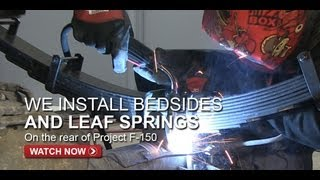 Project F-150 Prerunner Fiberglass Bedsides & Leaf Springs - FullDroopTV (Season 1, Episode 8)