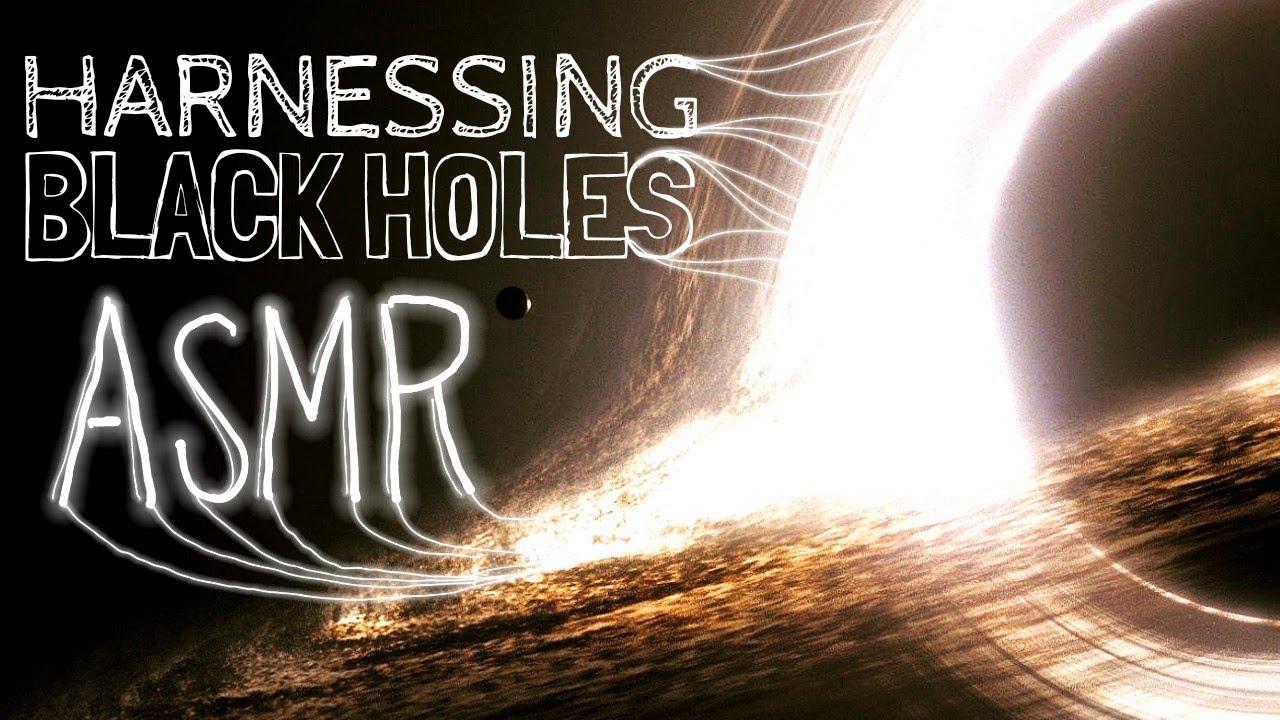 Black Hole Civilizations Part 1 Harnessing Black Holes Space Science Asmr
