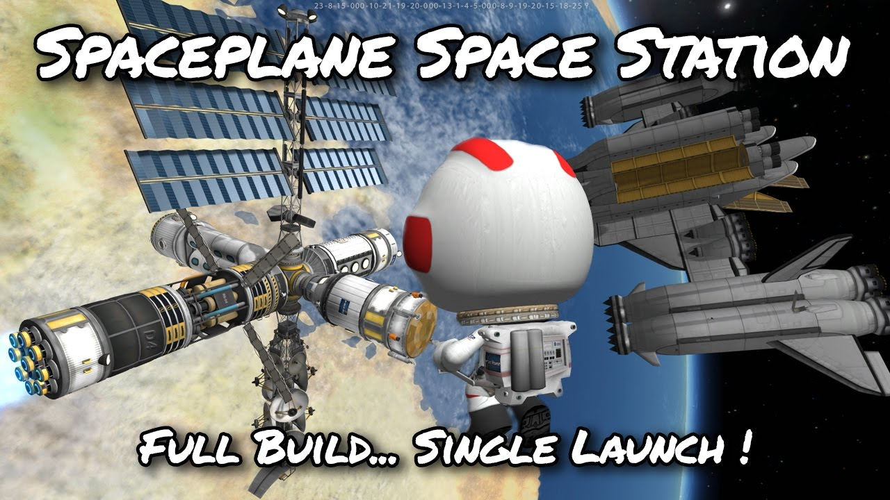 KSP Space Station Single Launch Space Plane (Tutorial:44 ...