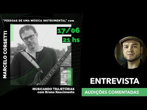 Musicando Trajetórias E04S02 – Marcelo Corsetti