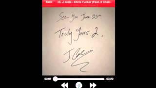 J Cole Ft. 2 Chainz - Chris Tucker