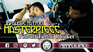 PHUKET TATTOO | MASTERPIECE JAPANESE STYLE | PITBULL STUDIO BEST TATTOO | PATONG | THAILAND