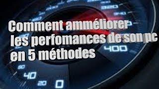 [Tuto] 5 méthode pour amméliorer les performances de son pc