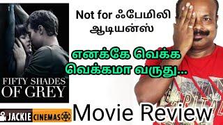 Fifty Shades of Grey 2015 Hollywood Movie Review In Tamil By #Jackiesekar | #Jackiecinemas