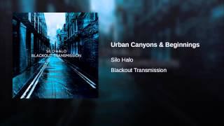 Urban Canyons & Beginnings