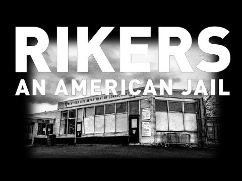 RIKERS An American Jail:  Mr.Five...