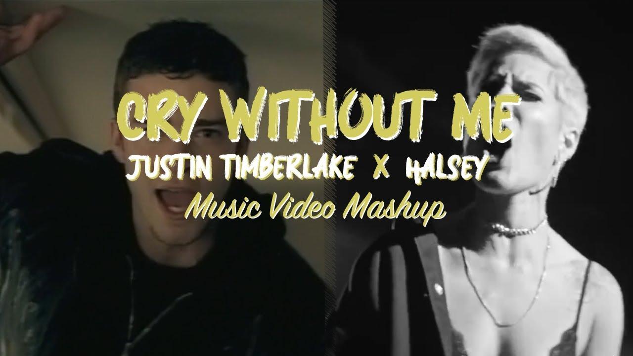 Justin Timberlake X Halsey X Timbaland Cry Without Me Youtube