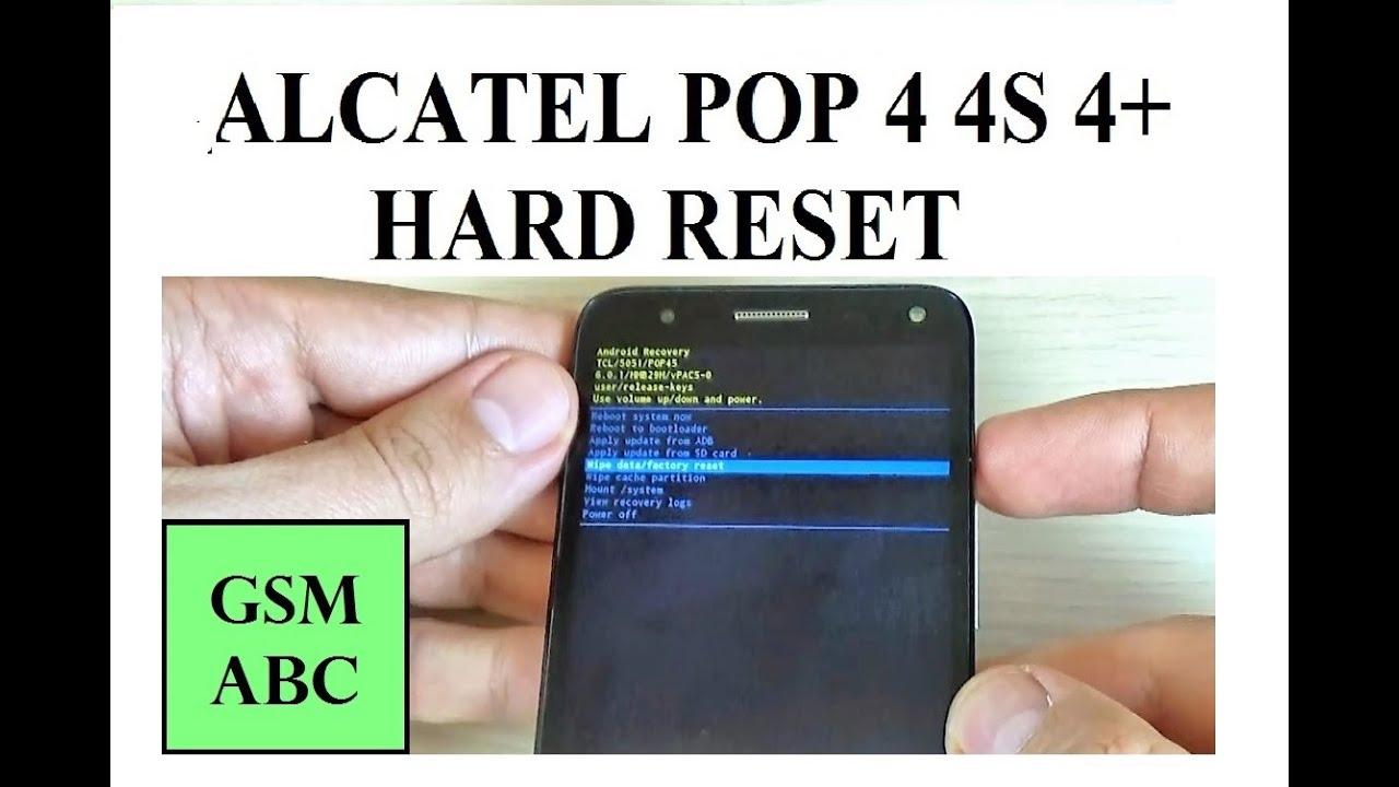 Alcatel POP 4, 4S , 4+ HARD RESET