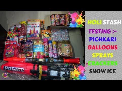 HOLI STASH 2019 | TESTING PICHKARI,BALLOONS,COLORS,CRACKERS | 😍😍😍