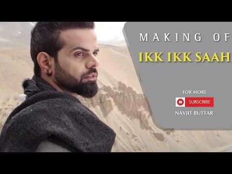 Making of IKK IKK SAAH | Miel | Navjit Buttar | Mahi Sharma | WhiteHill