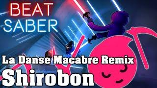 Beat Saber - La Danse Macabre - Shirobon/Just Shapes & Beats (Custom Song)