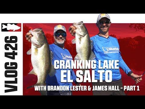 Cranking with Brandon Lester and James Hall on El Salto - Tackle Warehouse VLOG #426