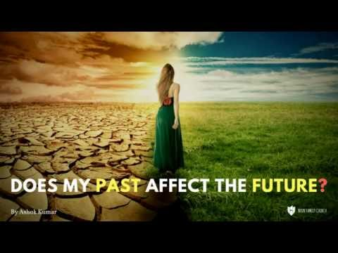 Does My Past Affect The Future - Ashok, Neon Family Church