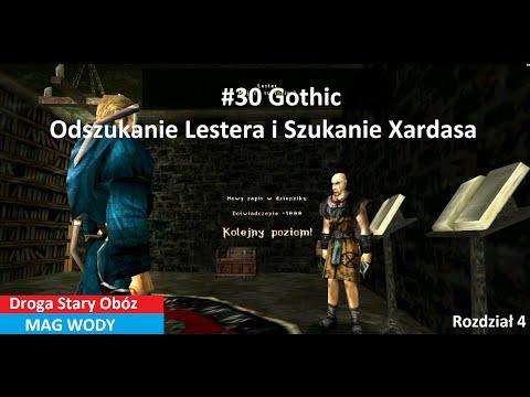 #30 Gothic - Odszukanie Lestera i Szukanie Xardasa  [Rozdział 4] Z DIIIM2