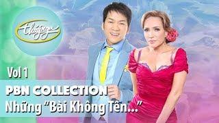 """PBN Collection   Nhạc Sĩ Vũ Thành An & """"Bài Không Tên..."""" (Vol 1)"""