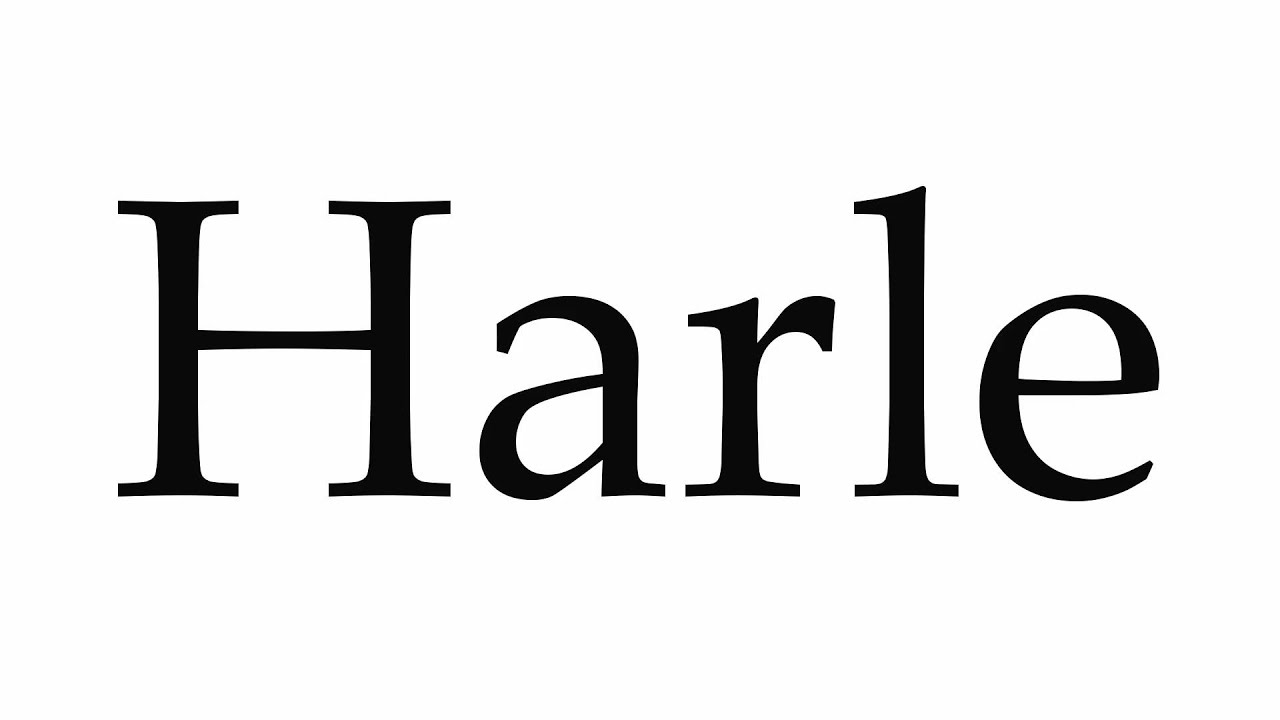How to Pronounce Harle - YouTube