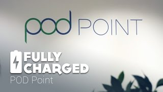 POD POINT | Fully Charged