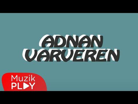 Adnan Varveren – Sevdiğime Pişman Oldum (Official Audio)