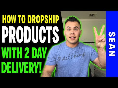 How I'm Dropshipping w/ 2 Day Delivery!