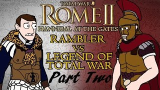 Total War: Rome 2 - Hannibal at the Gates - Carthage v Rome w/Legend of Total War Part 2!