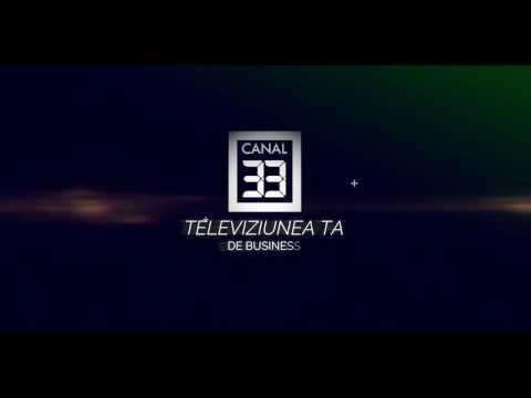 CANAL 33 - TELEVIZIUNEA TA DE BUSINESS