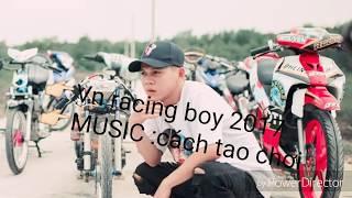 Vn racing boy 2017 - Cách Tao Sống ft karik - Love Racing Lil ken - phúc rey 🙏🙌👈😁