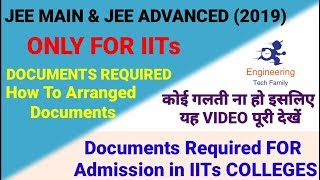 JOSAA Counseling 2019  Seat Allotment IITs  Documents Required For IIT  Registration Date