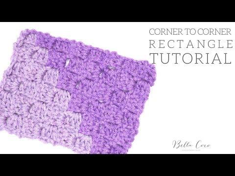 CROCHET: Corner to Corner Rectangle | Bella Coco