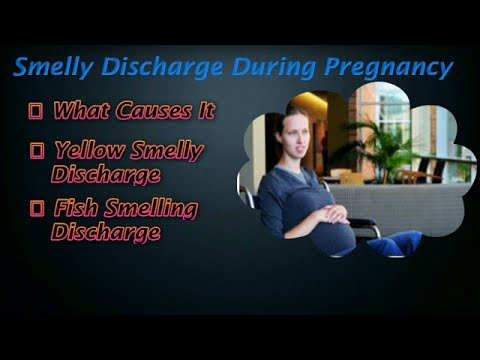 Smelly Discharge During Pregnancy