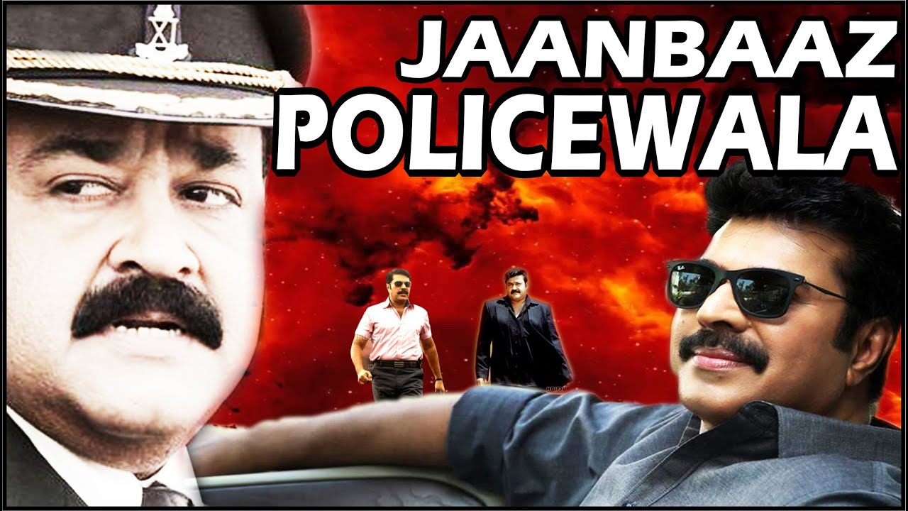 Jaanbaaz Policewala (2016)  Blockbuster Action Movie ft. Mammooty, Mohanlal