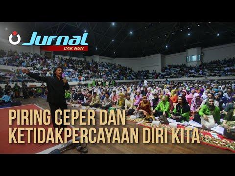 Jurnal Cak Nun - Piring Ceper dan Ketidakpercayaan Diri Kita