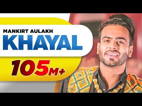 Khayal (Full Video) | Mankirt Aulakh | Sukh Sanghera | Latest Punjabi Song 2018 | Speed Records