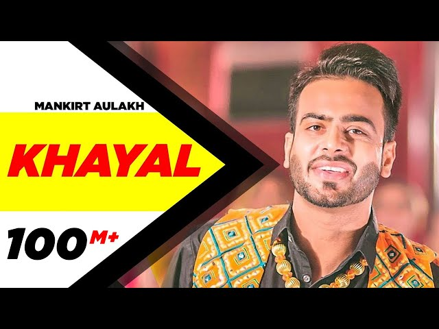 Khayal (Full Video) | Mankirt Aulakh | Sabrina Bajwa | Sukh Sanghera | Latest Punjabi Songs 2018