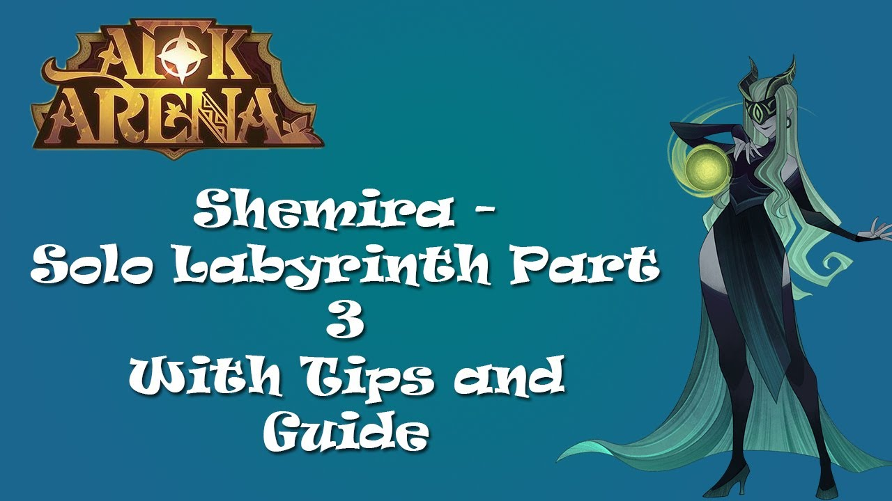 AFK Arena - Solo Labyrinth 3!! - Shemira ~ With Tips and Guide