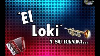 La Mejor De Todas-El Loki-Ft Carucha (Sergio Mesa)
