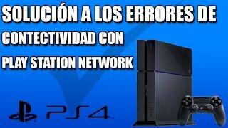 SOLUCIÓN A LOS ERRORES DE CONECTIVIDAD CON PlayStation Network
