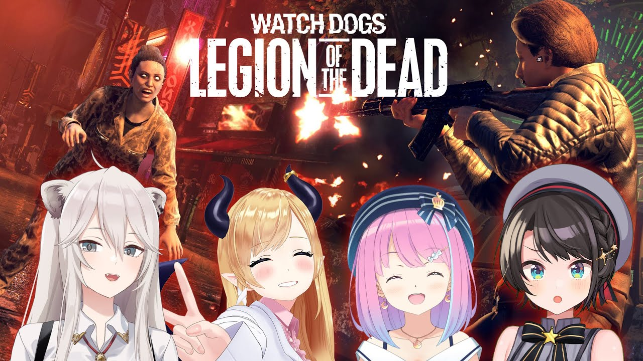 [Watch Dogs: Legion]Today is the Zombie Survival Edition! Legion of the Dead[Shishiro Botan / Holo Live]