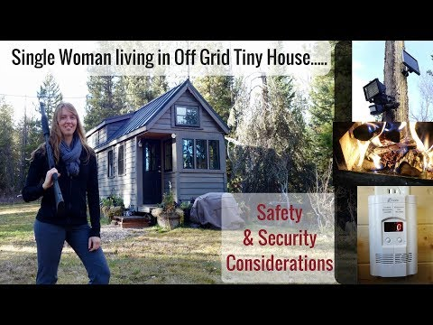 Life in a Tiny House called Fy Nyth - Single Woman, Off Grid, Safety & Security Considerations