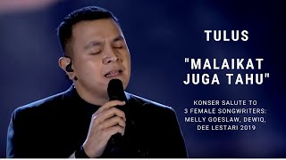 Tulus Malaikat Juga Tahu Konser Salute Erwin Gutawa To 3 Female Songwriters MP3