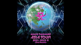 ayumi hamasaki ASIA TOUR 2021-2022 A ~23rd Monster~ -official teaser-