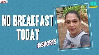 no breakfast today  #shorts