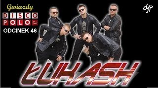 ŁUKASH - Gwiazdy disco polo