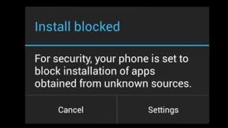 Install blocked: Your android phone is set to block installation of apps / How To Unblock Settings