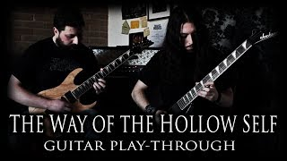 """RELEASE THE BLACKNESS - """"The Way Of The Hollow Self"""" (Official Guitar Playthrough)"""