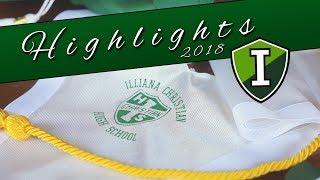 Illiana Christian - Graduation 2018 (Highlights)