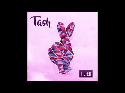 "tash---""i-lied""-official-version"