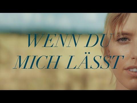 LEA - Wenn Du Mich Lässt (Official Video)