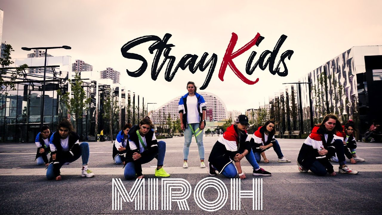 [DANCE COVER] STRAY KIDS - MIROH by 6MIX CDT